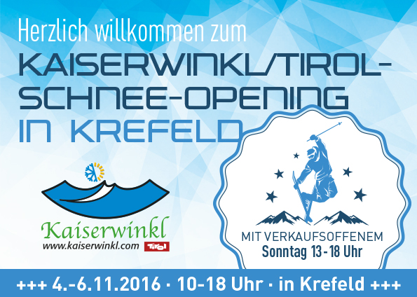 Krefeld Kaiserwinkl Schnee-Opening 2016
